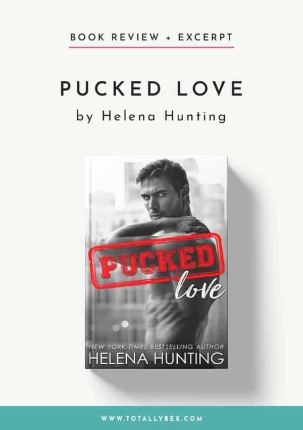 Pucked Love by Helena Hunting-Book Review+Excerpt