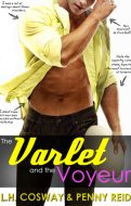 The Varlet and the Voyeaur by Penny Reid & LH Cosway   romantic comedy
