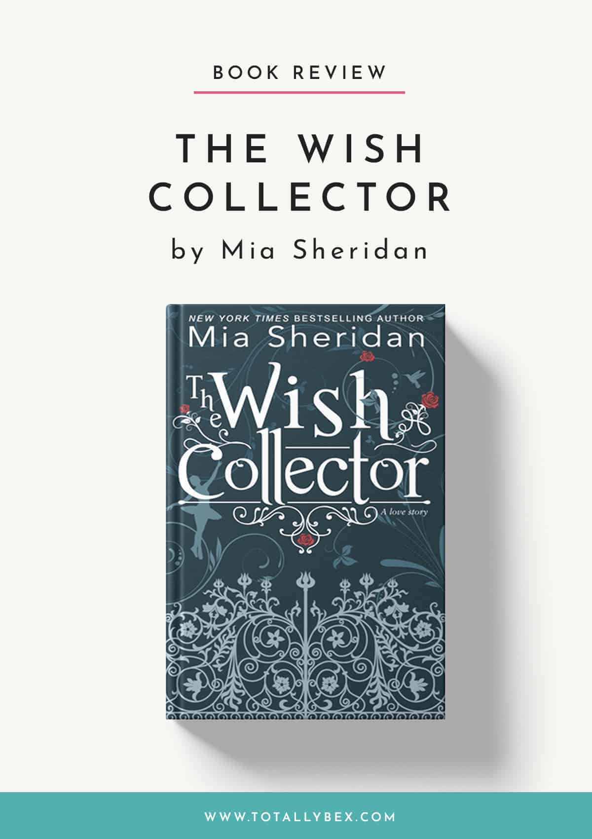 The Wish Collector by Mia Sheridan-Book Review