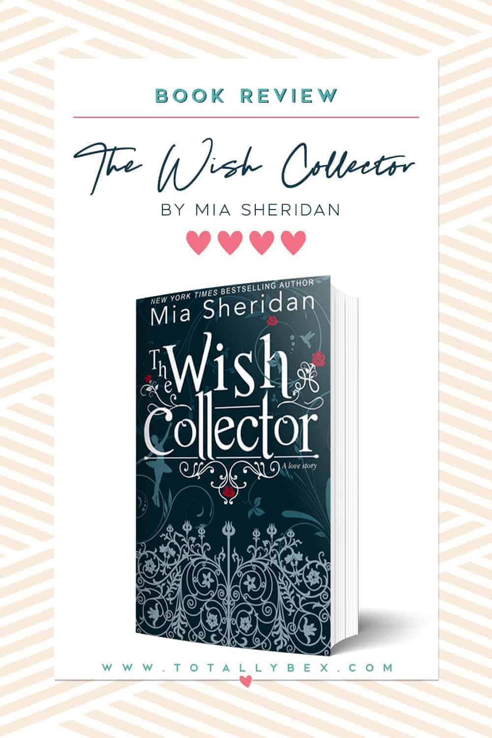 'The Wish Collector' by Mia Sheridan — A Magical and Beautiful Love Story