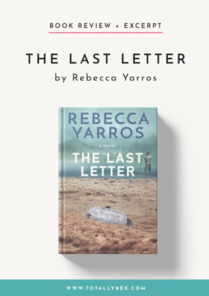 The Last Letter by Rebecca Yarros-Book Review
