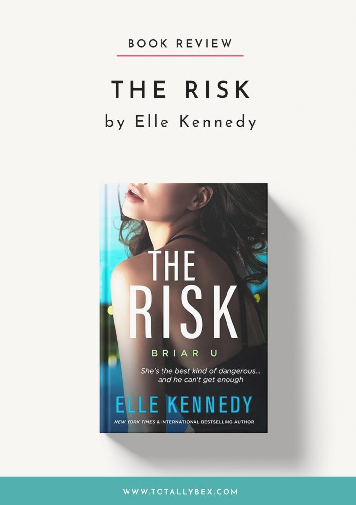 The Risk by Elle Kennedy-Book Review