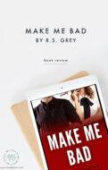 Make Me Bad by R.S. Grey-Pin2