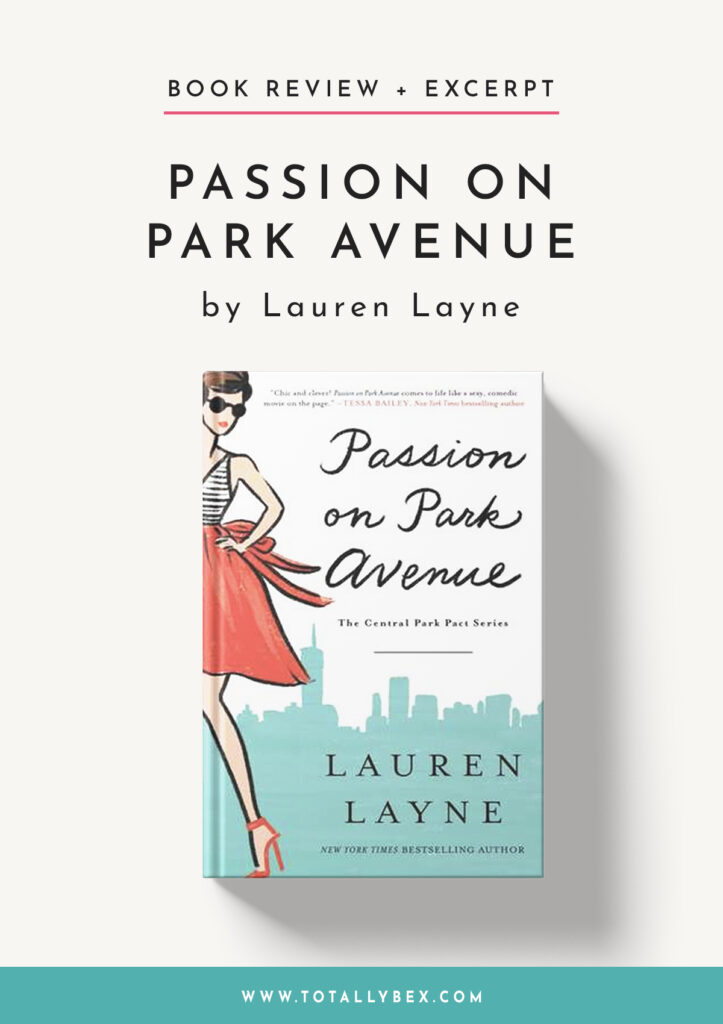 Passion on Park Avenue by Lauren Layne-Book Review+Excerpt