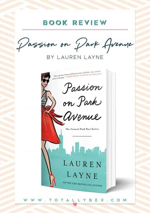 'Passion on Park Avenue' by Lauren Layne — Review & Excerpt