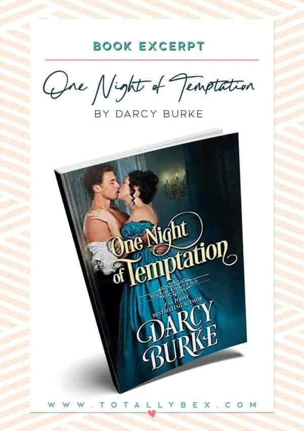 One Night of Temptation by Darcy Burke - excerpt social