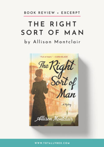 The Right Sort of Man by Allison Montclair-Book Review + Excerpt