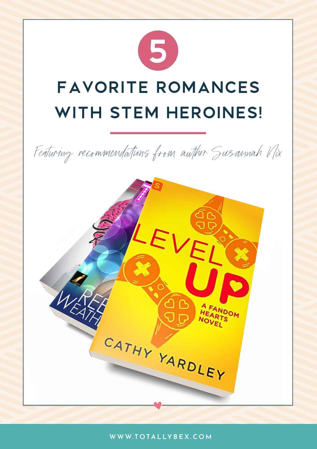 5 Favorite Romances with STEM Heroines