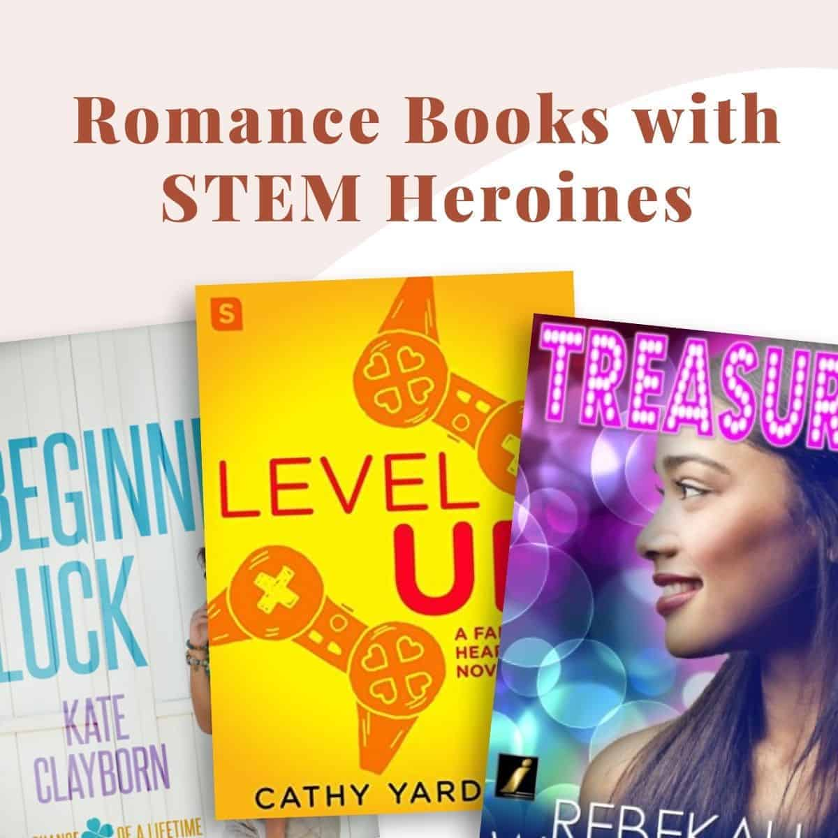 5 Must-Read Romance Books with STEM Heroines-featured