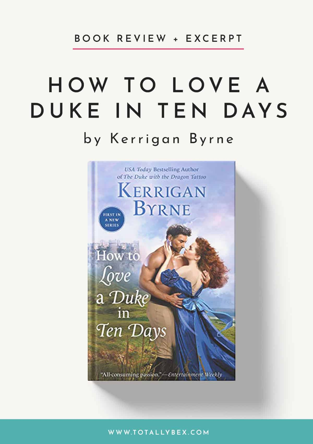 How to Love a Duke in Ten Days by Kerrigan Byrne-Book Review