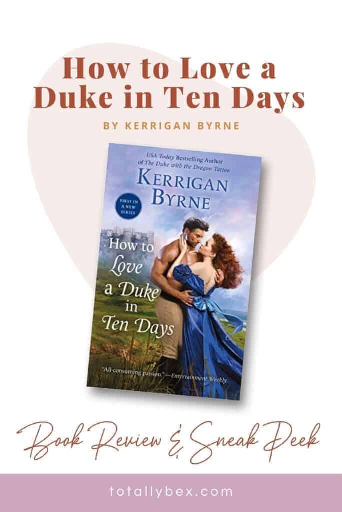 How to Love a Duke in Ten Days by Kerrigan Byrne-Pinterest2