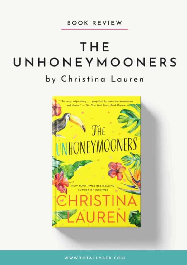 The Unhoneymooners by Christina Lauren-Book Review