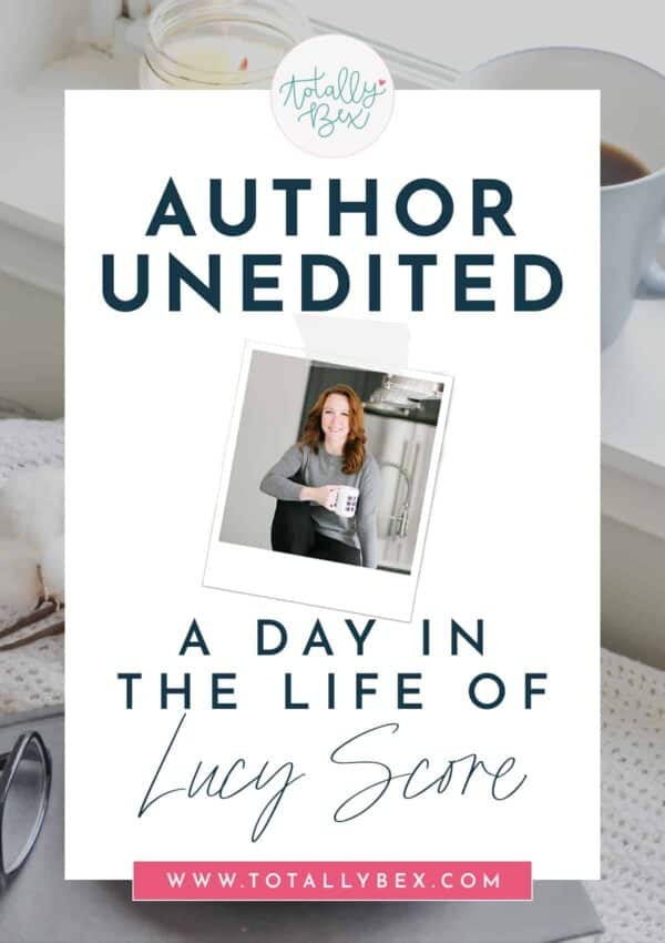 Author Unedited: A Day in the Life of Lucy Score