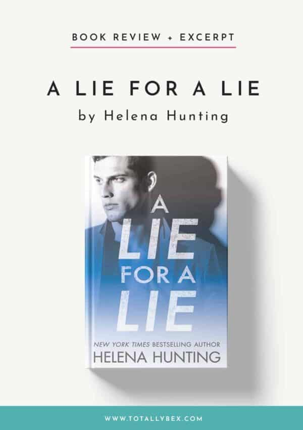 'A Lie for a Lie' by Helena Hunting – Fall in Love with a Rookie!