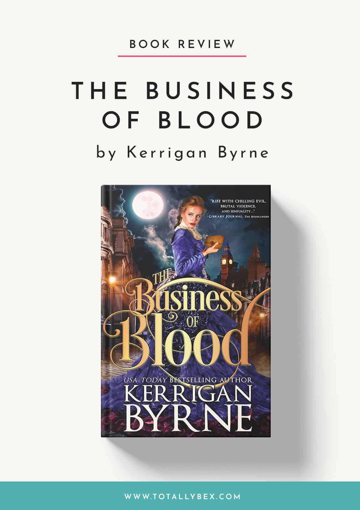 The Business of Blood by Kerrigan Byrne-Book Review