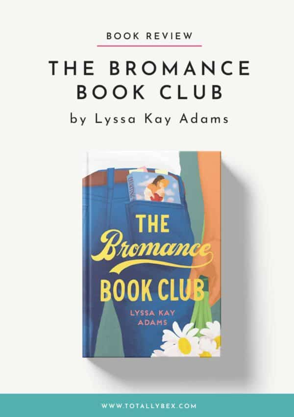 'The Bromance Book Club' by Lyssa Kay Adams – Rescuing a Broken Marriage Romance
