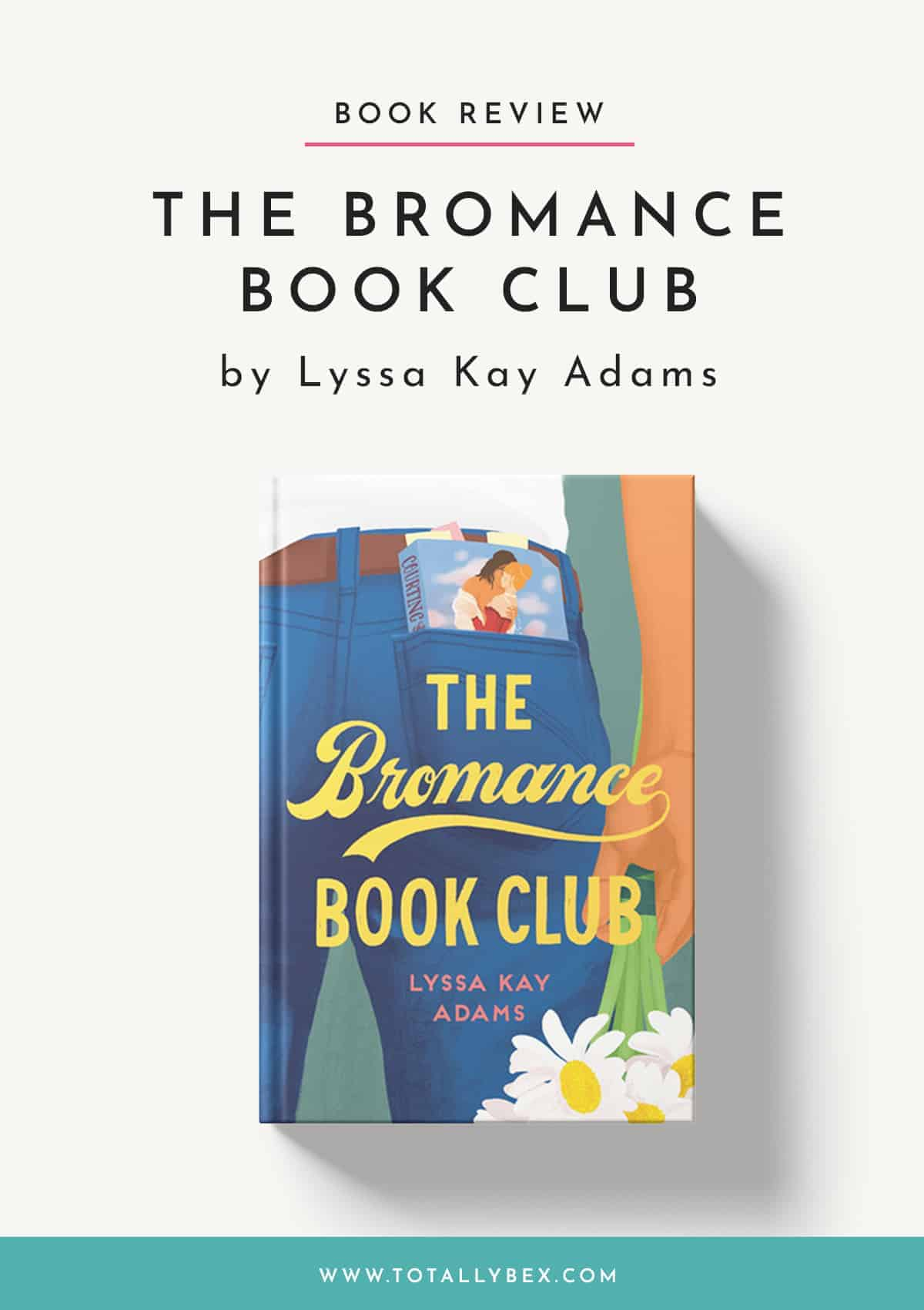 The Bromance Book Club by Lyssa Kay Adams-Book Review