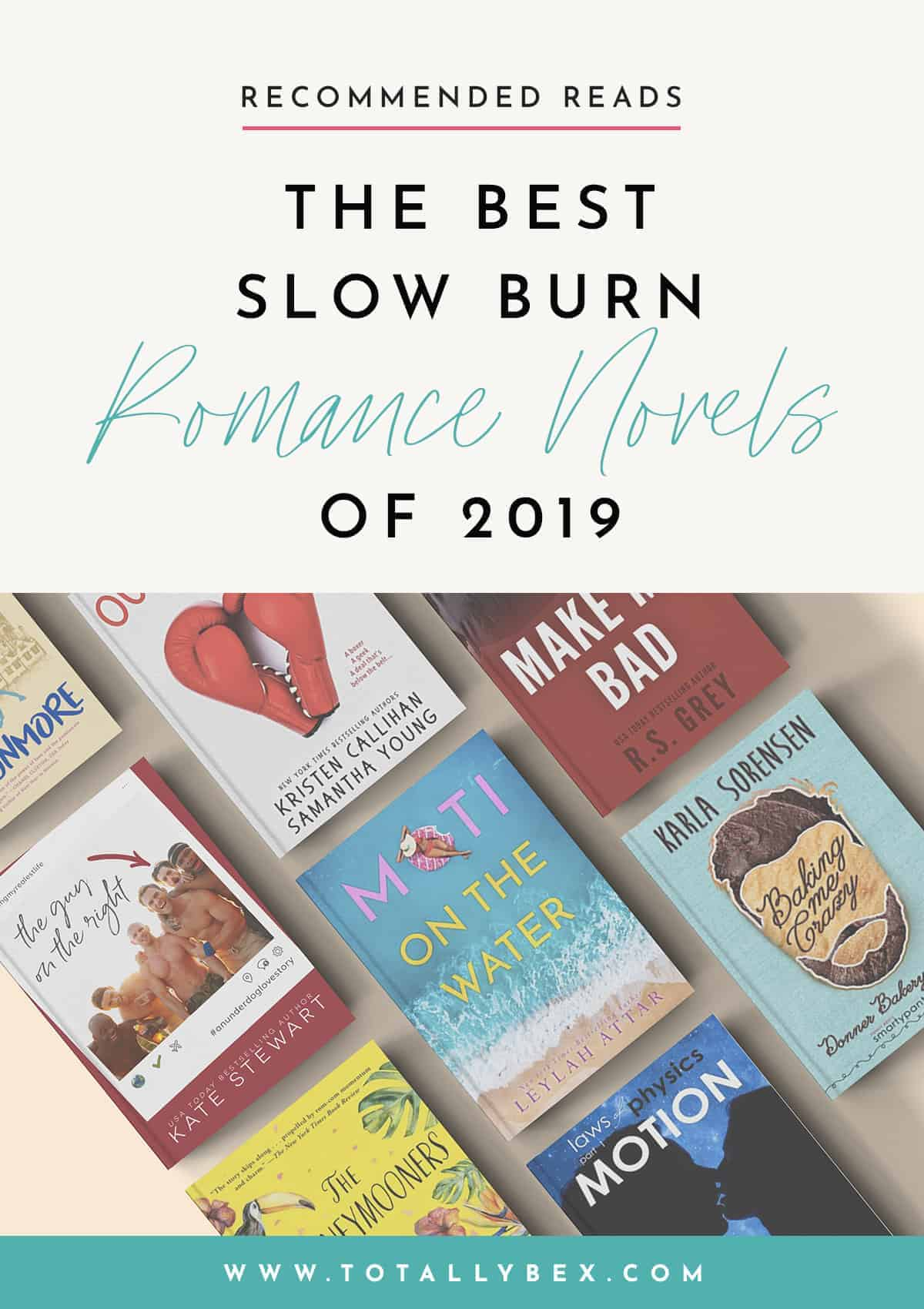 11 of the Best Slow Burn Romance Novels 2019