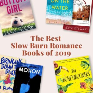 Best Slow Burn Romance Books of 2019-Featured