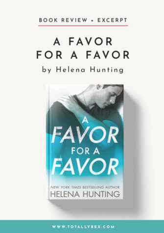 A Favor for a Favor by Helena Hunting-Book Review+Excerpt