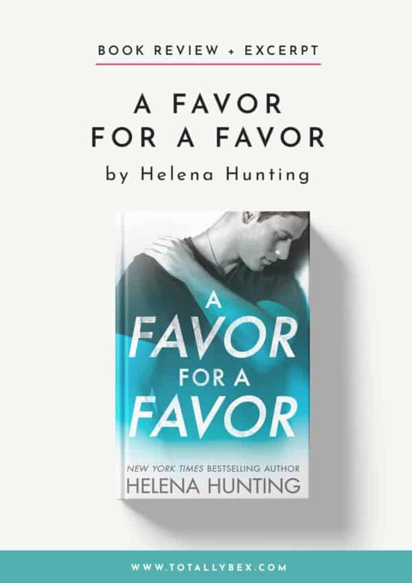 A Favor for a Favor by Helena Hunting – All In Book 2