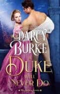 A Duke Will Do by Darcy Burke