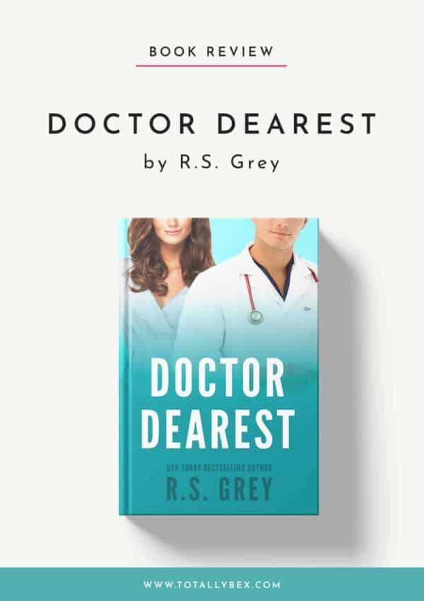 Doctor Dearest by RS Grey-Book Review