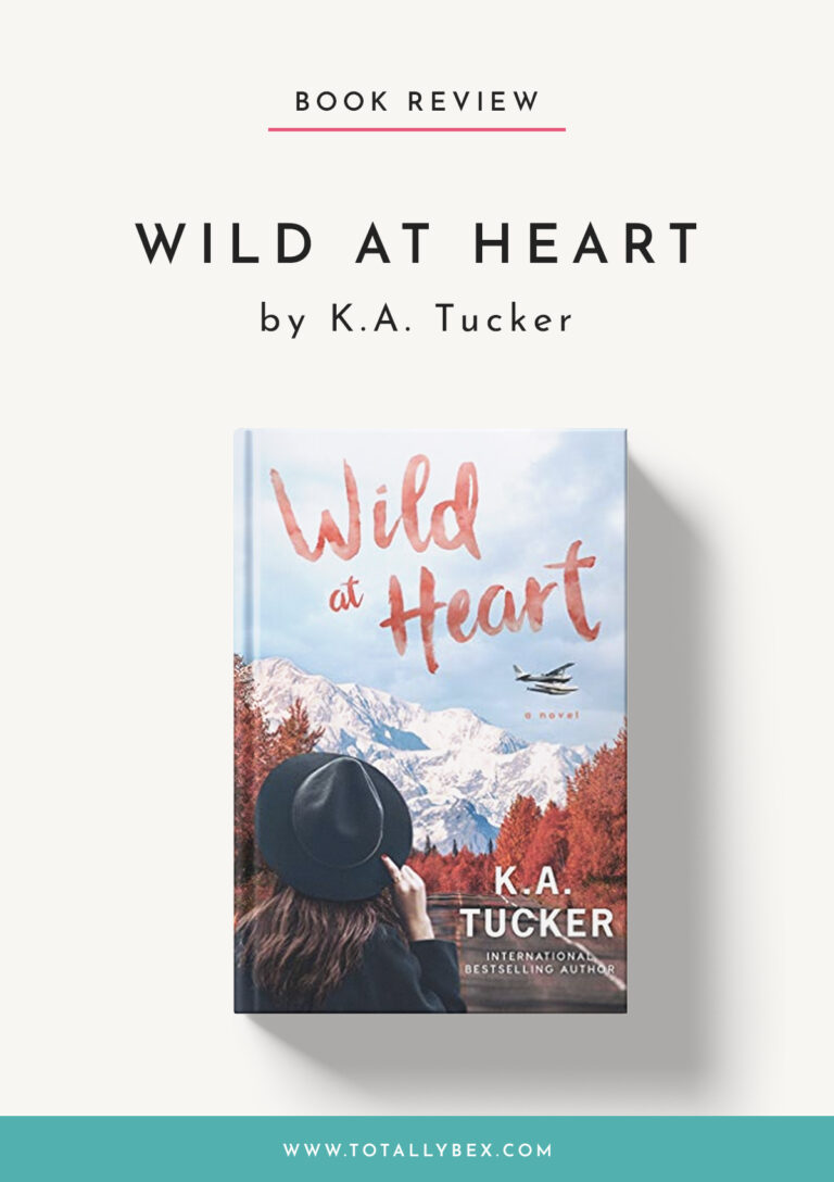 Wild at Heart by KA Tucker-Book Review