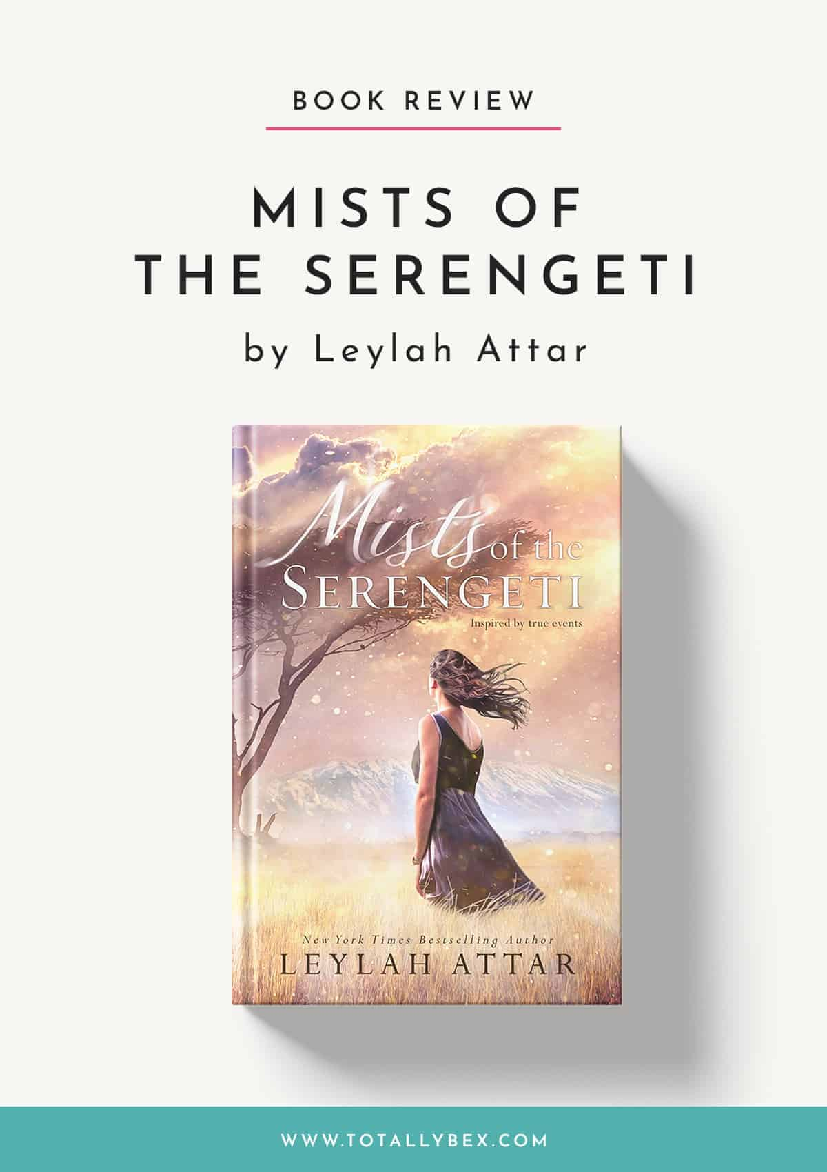 Mists of the Serengeti by Leylah Attar-Book Review