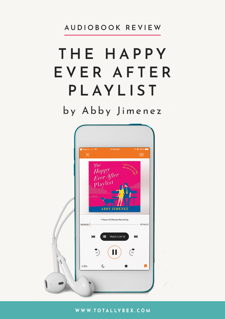 The Happy Ever After Playlist by Abby Jimenez-Audiobook Review