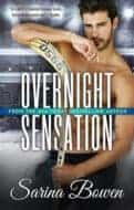 Overnight Sensation by Sarina Bowen