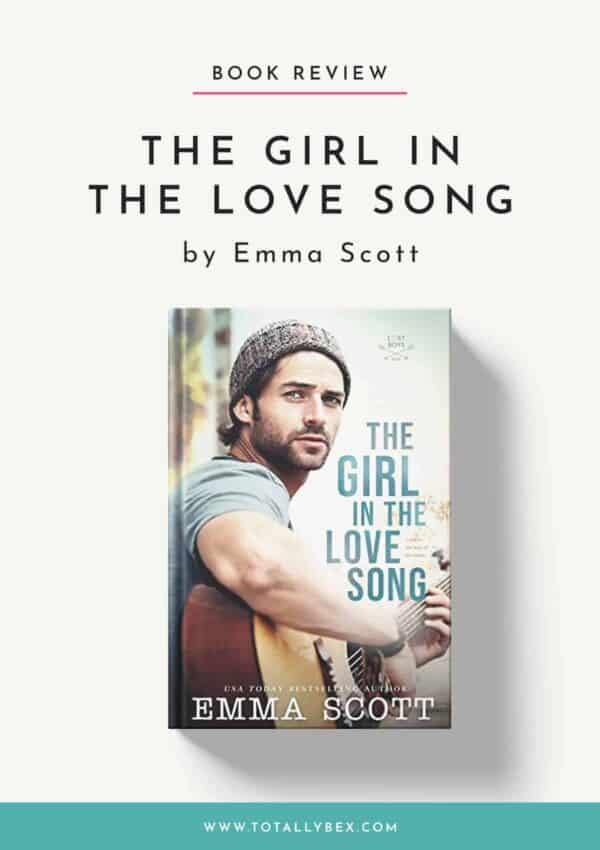 The Girl in the Love Song by Emma Scott-Book Review