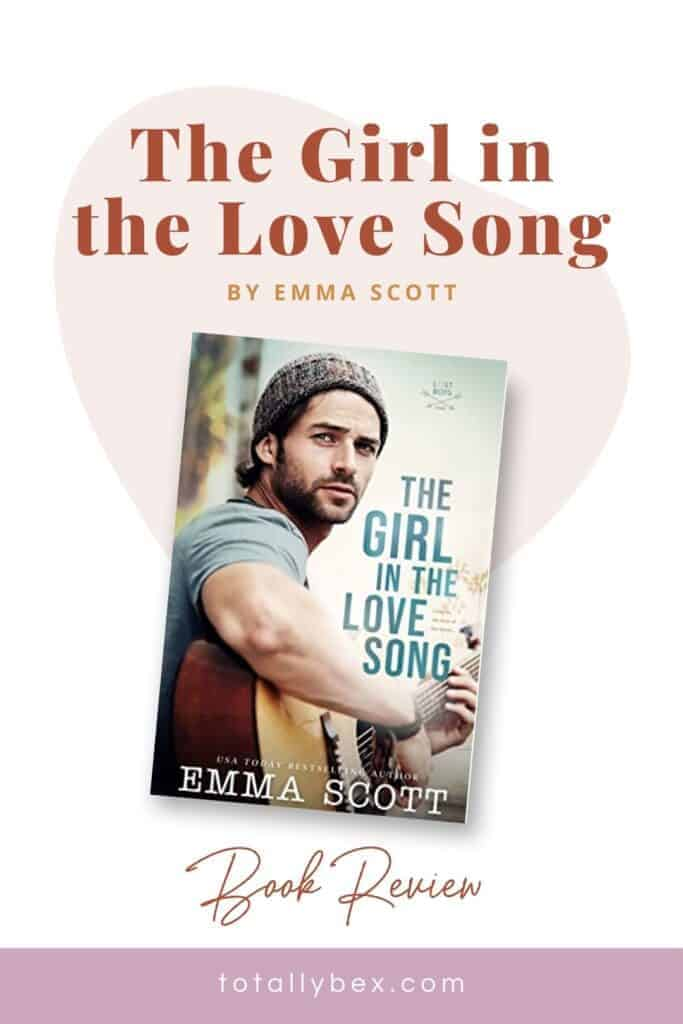 The Girl in the Love Song by Emma Scott-Pinterest2