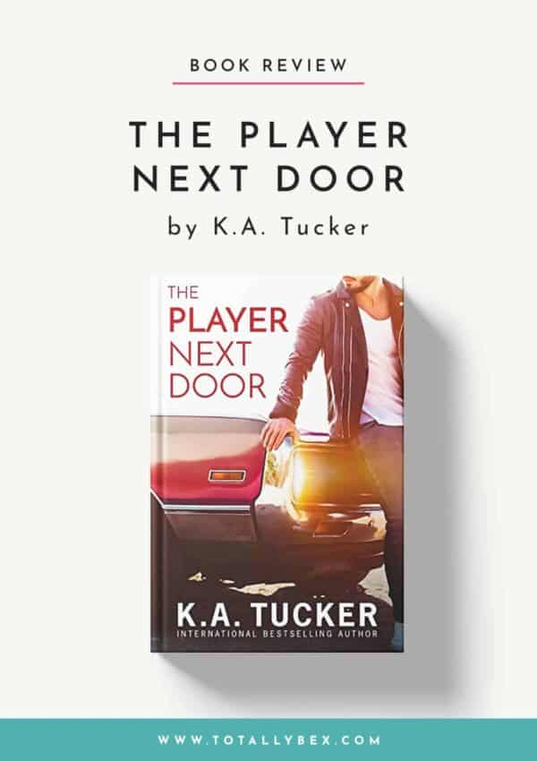 The Player Next Door by KA Tucker – Fun & Flirty!