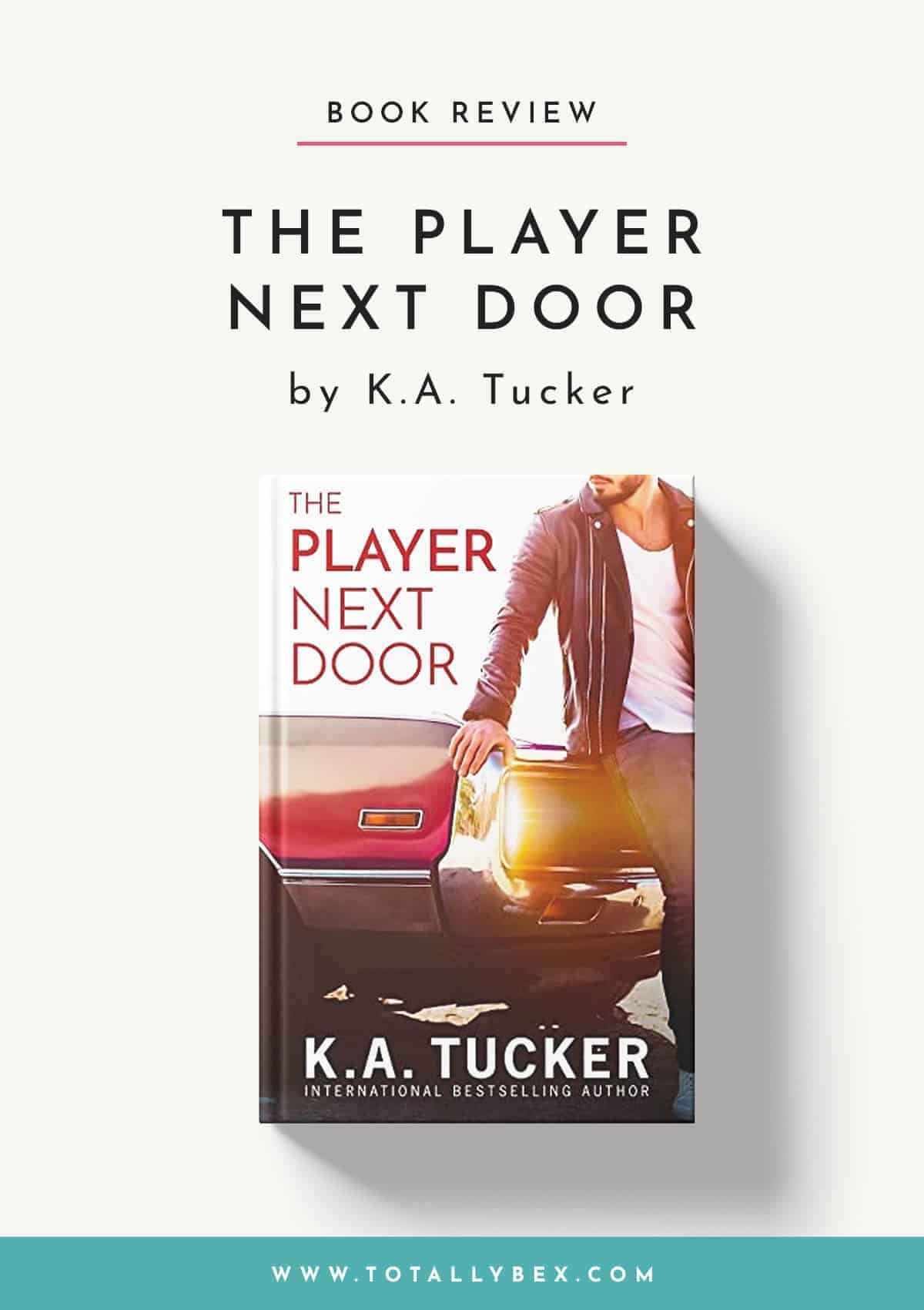 The Player Next Door by KA Tucker-Book Review