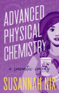 Advanced Physical Chemistry by Susannah Nix