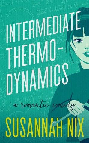 Intermediate Thermodynamics by Susannah Nix