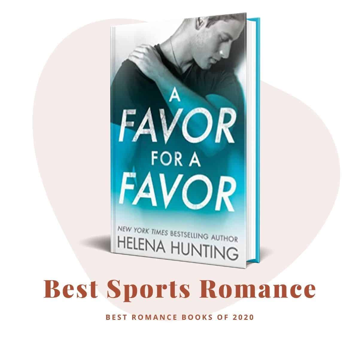 Best Romance Books 2020-A Favor for a Favor by Helena Hunting