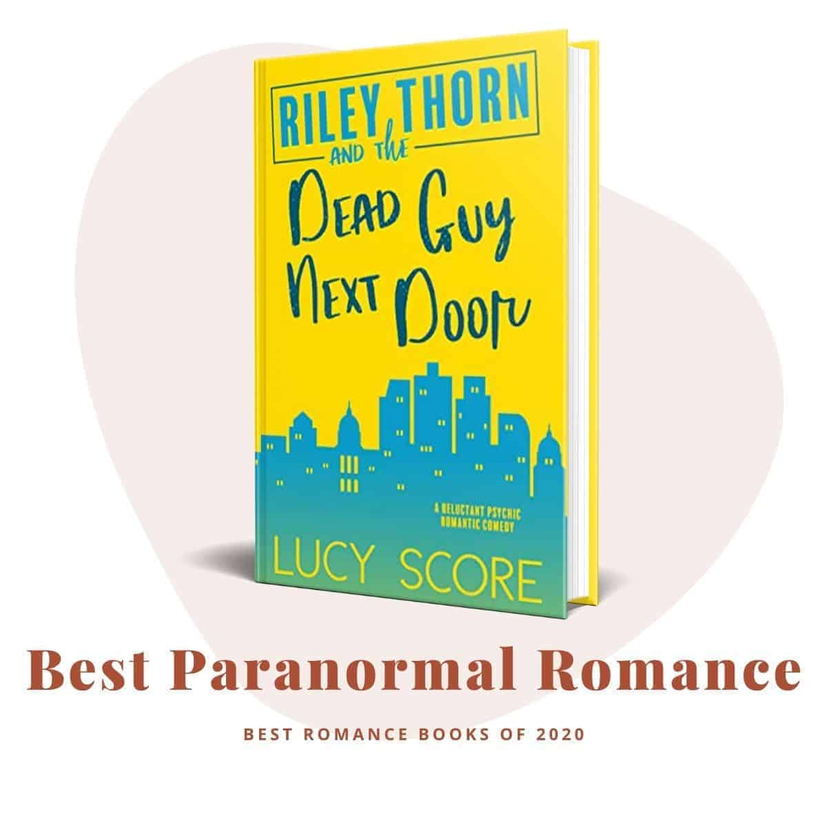 Best Romance Books 2020-Riley Thorn and the Dead Guy Next Door