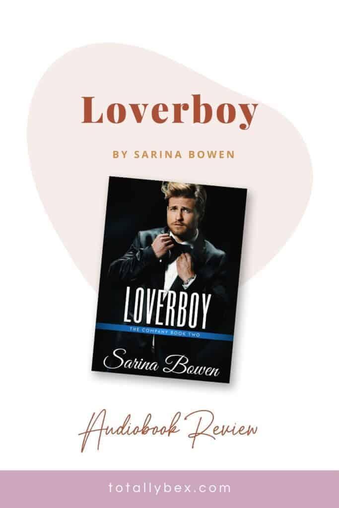 Loverboy by Sarina Bowen-pinterest