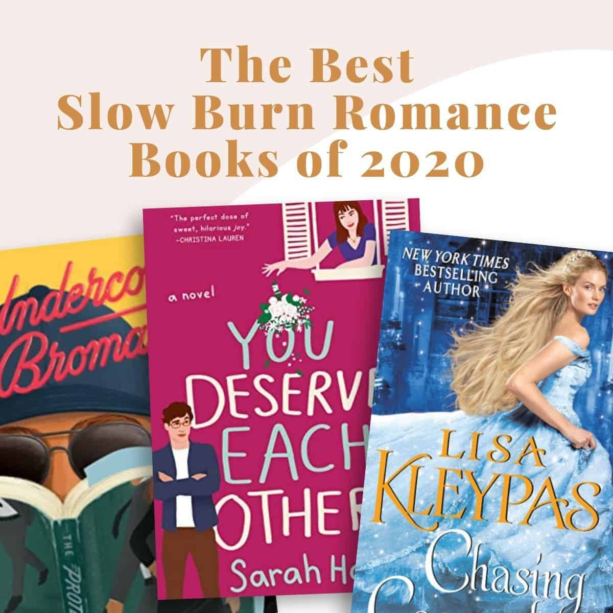 Best Slow Burn Romance Books of 2020-Featured