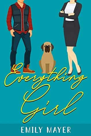 Everything Girl by Emily Mayer