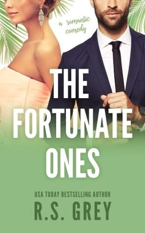 The Fortunate Ones by RS Grey
