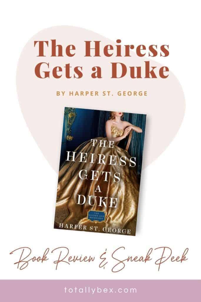 The Heiress Gets a Duke by Harper St. George-Pinterest