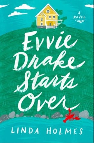 Evvie Drake Starts Over by Linda Holmes is a smart romance novel recommendation by book blogger Totally Bex