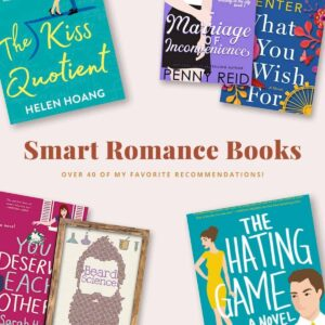 The Best Smart Romance Novels is a curated list of smart romance book recommendations by book blogger Totally Bex