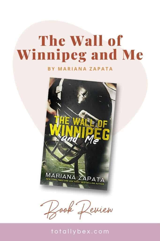 The Wall of Winnipeg and Me by Mariana Zapata is one of the best slow-burn sports romance books and one of my favorite contemporary romance love stories ever!