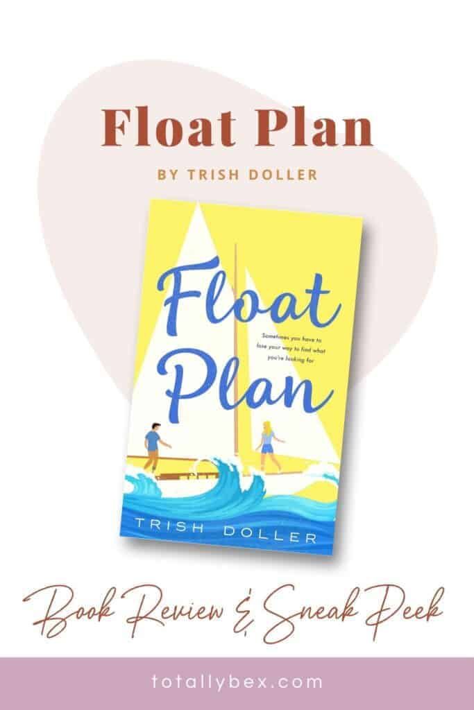 Float Plan by Trish Doller is a raw and emotional journey through grief, adversity, and learning to love again after loss. Excellent writing, strong characters, and vivid imagery are the highlights of the story!