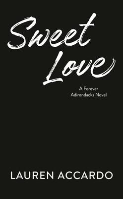 Sweet Love by Lauren Accardo