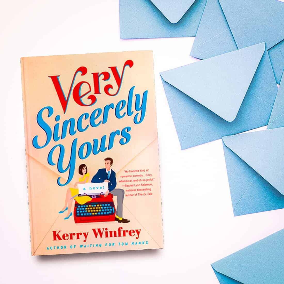 Read an exclusive excerpt from Very Sincerely Yours by Kerry Winfrey, a heartwarming and charming romance book from the author of Waiting for Tom Hanks
